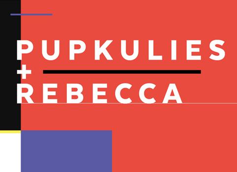 Pupkulies und Rebecca